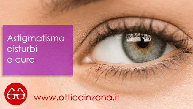 Astigmatismo un comune disturbo della vista